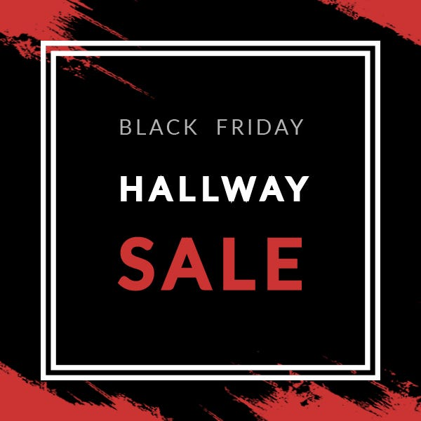 Black Friday Hallway Deals